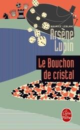 """Afficher """"Le bouchon de cristal"""""""